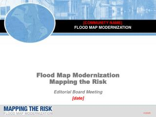 Flood Map Modernization Mapping the Risk