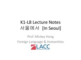 K1-L8 Lecture Notes  [In Seoul]
