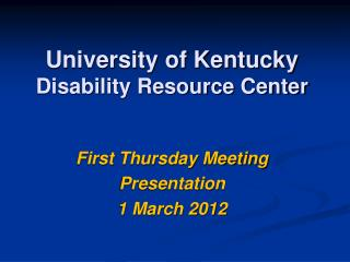 University of Kentucky Disability Resource Center