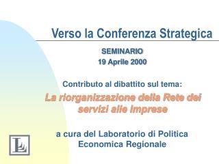 Verso la Conferenza Strategica