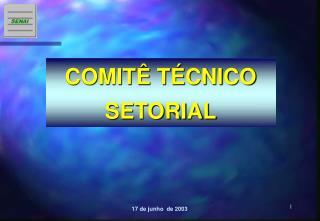 COMIT  T CNICO SETORIAL