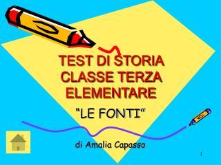 TEST DI STORIA CLASSE TERZA ELEMENTARE