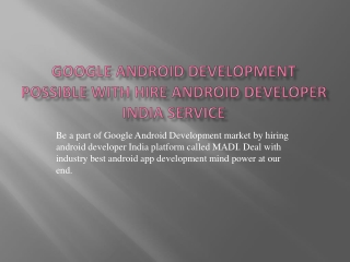 Get Android development in your way