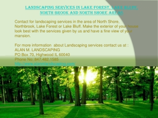 Landscaping services in Lake Forest, Lake Bluff, North Brook