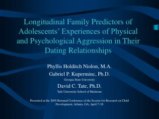 Longitudinal Family Predictors of Adolescents  Experiences of Physical and Psychological Aggression in Their Dating Rela