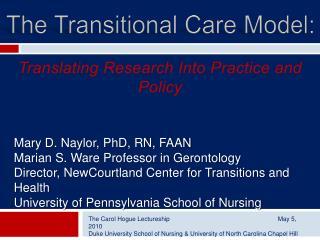 The Carol Hogue Lectureship                    May 5, 2010 Duke University School of Nursing  University of North Caroli