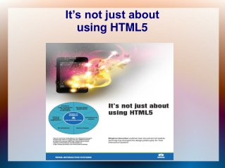 It's not just about using HTML5