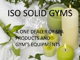 Spa Products and Gym