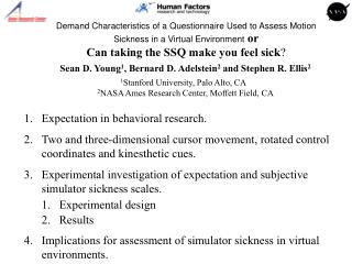 Demand Characteristics of a Questionnaire Used to Assess Motion Sickness in a Virtual Environment or Can taking the SSQ