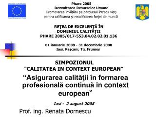 Asigurarea calitatii  n formarea profesionala continua in context european                                 Iasi -  2 au