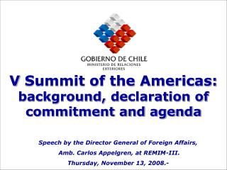 V Summit of the Americas:  background, declaration of commitment and agenda