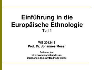 Einf hrung in die Europ ische Ethnologie Teil 4