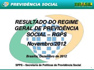 RESULTADO DO REGIME GERAL DE PREVID NCIA SOCIAL   RGPS  Novembro