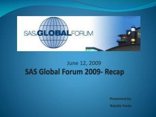 SAS Global Forum 2009- Recap