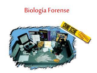Biolog a Forense