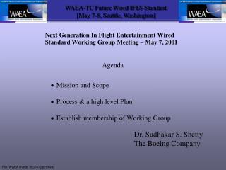 Dr. Sudhakar S. Shetty The Boeing Company
