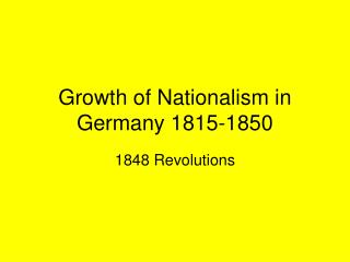 Growth of Nationalism in Germany 1815-1850
