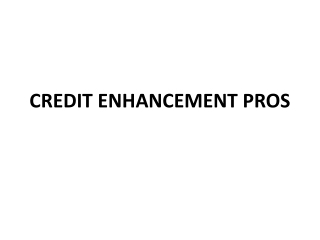 Credit Enhancement Pros