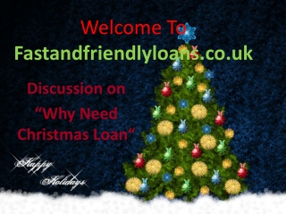 Apply for Fast Christmas Loan