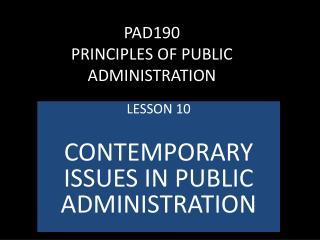 PAD190  PRINCIPLES OF PUBLIC ADMINISTRATION