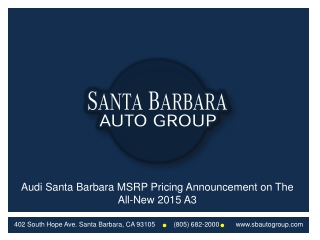 Audi Santa Barbara MSRP Pricing Announcement on The All-New
