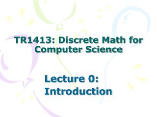 TR1413: Discrete Math for Computer Science