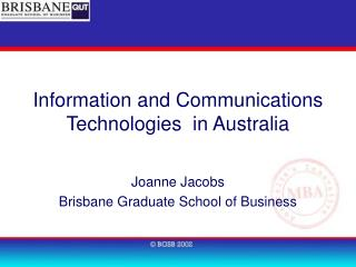 Information and Communications Technologies  in Australia
