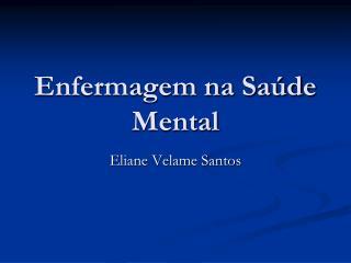 Enfermagem na Sa de Mental