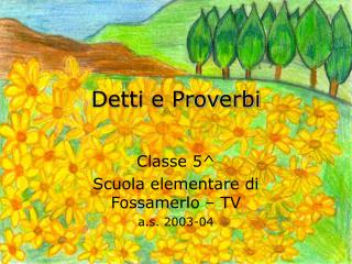 Detti e Proverbi