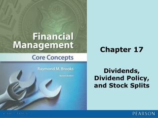 Dividends,  Dividend Policy,  and Stock Splits