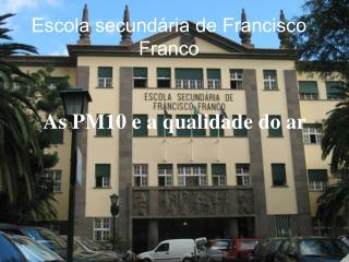 Escola secund ria de Francisco Franco