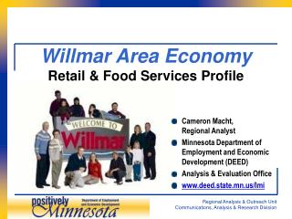 Willmar Area Economy Retail  Food Services Profile