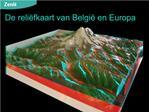 De reli fkaart van Belgi  en Europa