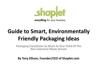Guide to Smart, Environmentally Friendly Packaging Ideas