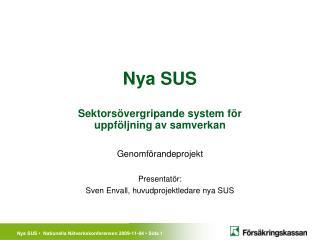Nya SUS  Sektors vergripande system f r  uppf ljning av samverkan