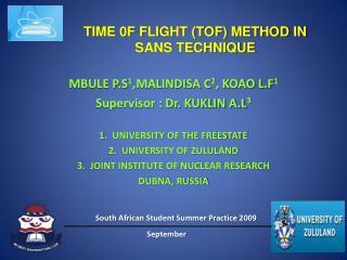 TIME 0F FLIGHT TOF METHOD IN SANS TECHNIQUE