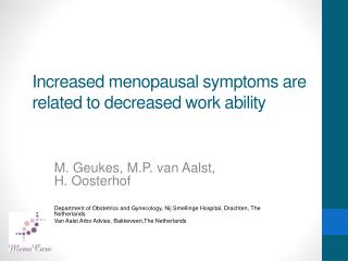 Increased menopausal symptoms are related to decreased work ability