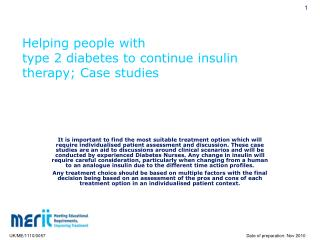 Helping people with  type 2 diabetes to continue insulin therapy; Case studies