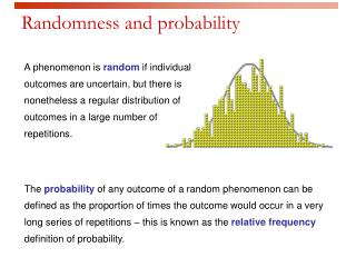 Randomness and probability