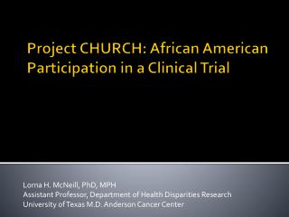 Project CHURCH: African American Participation in a Clinical Trial