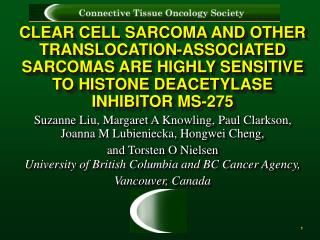 CLEAR CELL SARCOMA AND OTHER TRANSLOCATION-ASSOCIATED SARCOMAS ARE HIGHLY SENSITIVE TO HISTONE DEACETYLASE INHIBITOR MS-