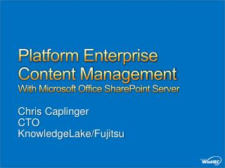 Platform Enterprise Content Management With Microsoft Office SharePoint Server
