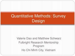 Quantitative Methods: Survey Design