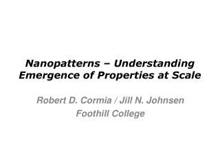 Nanopatterns   Understanding Emergence of Properties at Scale