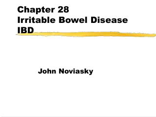 Chapter 28  Irritable Bowel Disease  IBD
