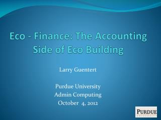 Eco - Finance: The Accounting Side of Eco Building