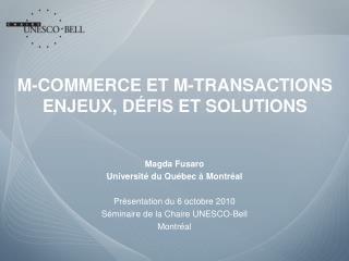 M-COMMERCE ET M-TRANSACTIONS ENJEUX, D FIS ET SOLUTIONS