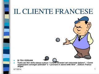 IL CLIENTE FRANCESE