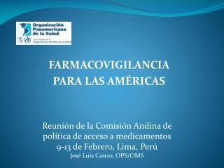 FARMACOVIGILANCIA PARA LAS AM RICAS