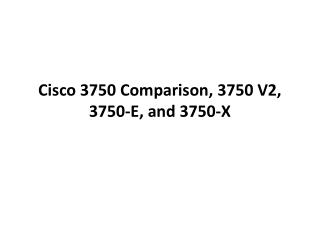 Popular Cisco 3750 Models and Catalyst 3750 Installation